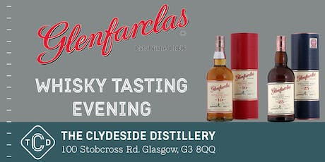 Glenfarclas Whisky Tasting Evening at The Clydeside Distillery tickets