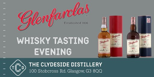 Glenfarclas Whisky Tasting Evening at The Clydeside Distillery