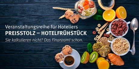 Preisstolz - Hotelfrühstück Grub am Forst 03.09.2019 Tickets