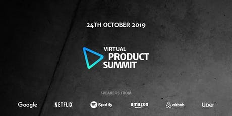 Virtual Product Summit: The Online Product Management Conference tickets