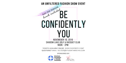 Be Confidently You Fashion Show