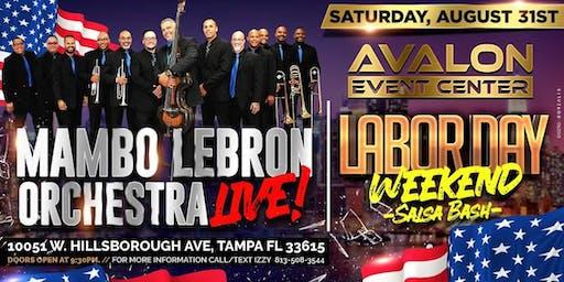 Mambo Lebron Orchestra Labor Day Weekend Salsa Bash!
