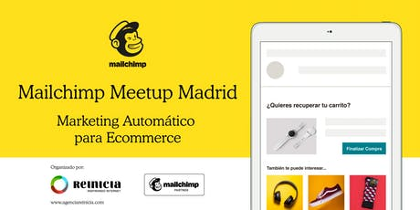 Mailchimp Meetup Madrid - Marketing automático para Ecommerce tickets