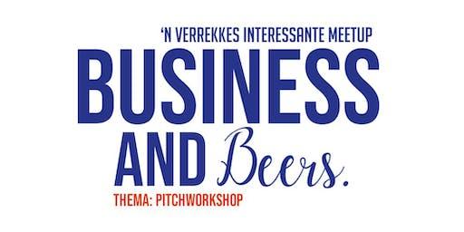 Business and Beers | 'n verrekkes interessante pitchworkshop