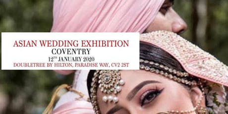 Coventry Asian Wedding Exhibition   tickets