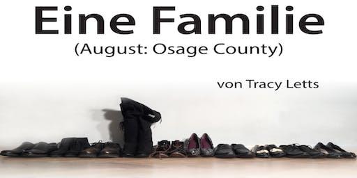 Theater Lampenfieber präsentiert: Eine Familie (August: Osage County)