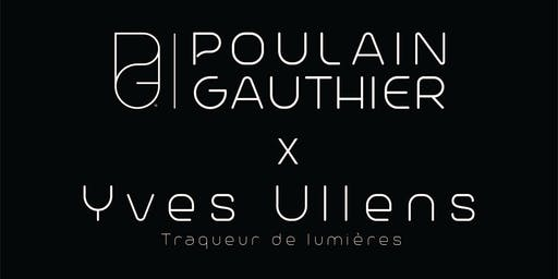 Vernissage Gauthier Poulain X Yves Ullens - Uptown Design 2019