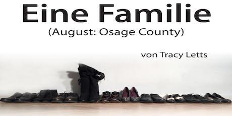 Theater Lampenfieber präsentiert: Eine Familie (August: Osage County) Tickets