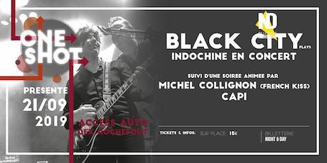 Indochine by Black City billets