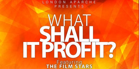 What Shall It Profit tickets