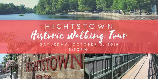 Hightstown Historic Walking Tour - October 5