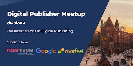 Digital Publisher Meetup: Hamburg edition tickets
