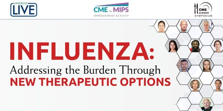 Influenza: Addressing the Burden Through New Therapeutic Options tickets