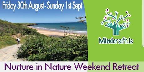 Nurture in Nature. Mindfulness & Crafts Retreat tickets