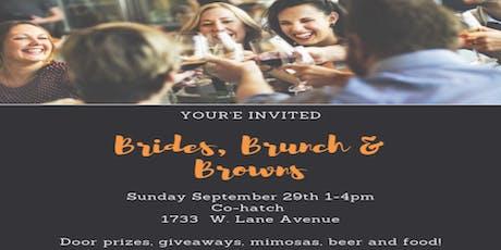 Brides, Brunch and Browns tickets