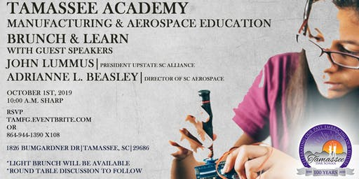 Tamassee Academy Manufacturing and Aerospace Education Brunch and Learn
