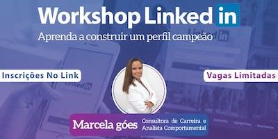 WORKSHOP LINKEDIN - Aprenda a construir um perfil Campeão