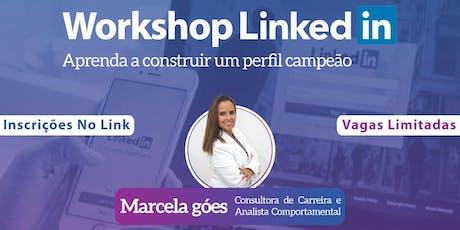 WORKSHOP LINKEDIN - Aprenda a construir um perfil Campeão ingressos