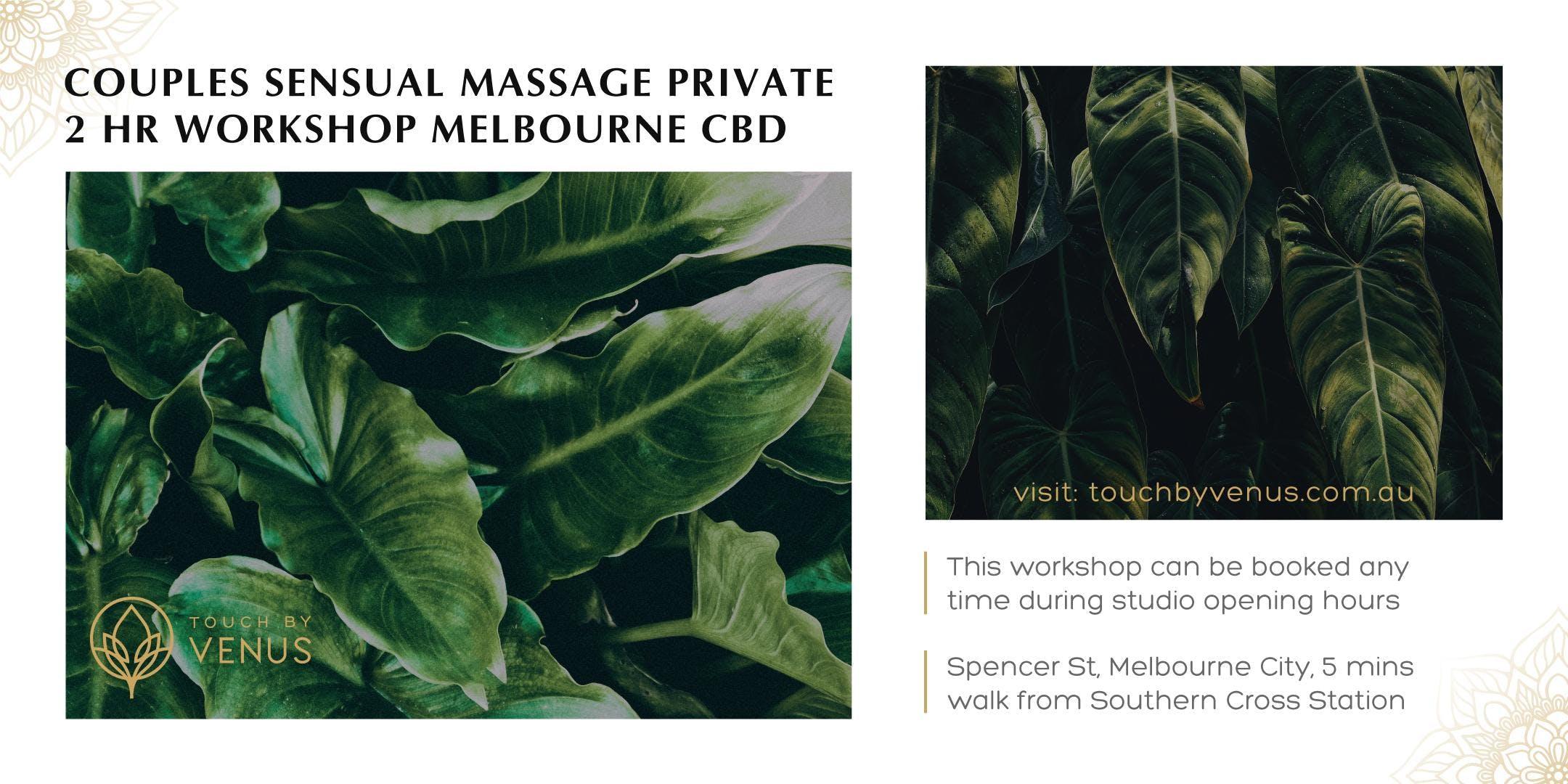 Couples Sensual Massage Workshop - 2 hour