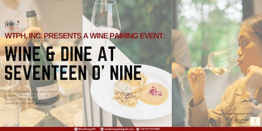 Wine and Dine at Seventeen O' Nine
