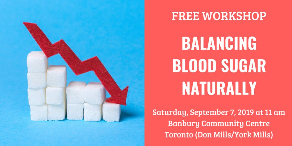 Balancing Blood Sugar Naturally Tickets, Sat, 7 Sep 2019 at
