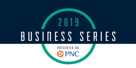 2019 Business Series Presented by PNC: Team Building in the Workplace tickets