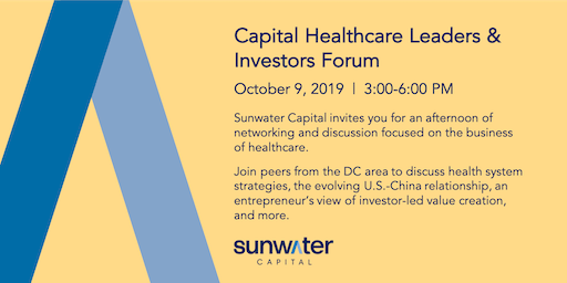 Capital Healthcare Leaders & Investors Forum