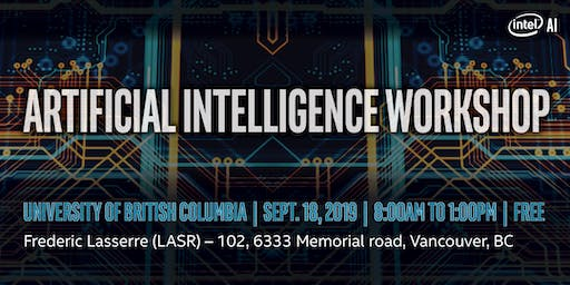Artificial Intelligence Workshop with Intel at University of British Columbia