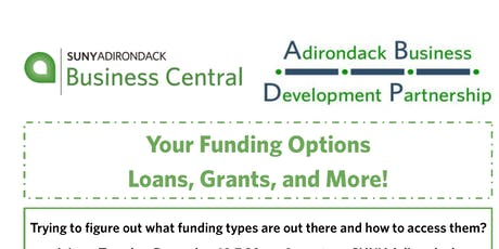Your Funding Options- Loans, Grants, and More! tickets