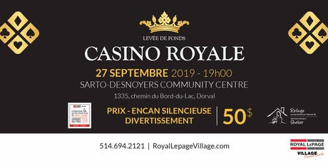 Casino Royale  LePage Village & West Island Women's Shelter - Refuge tickets