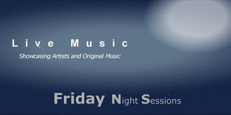 Friday Night Sessions tickets