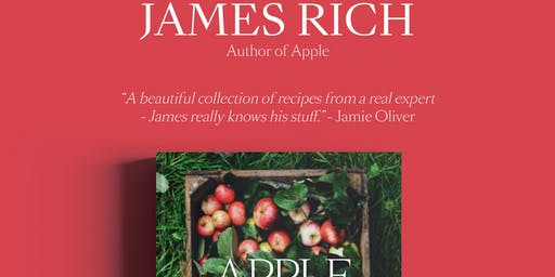 Book Signing & Recipe Demonstration - James Rich Author of Apple, Cookbook