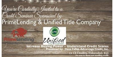 Copy of Credit Seminar - Prime & Unified 9.17.19