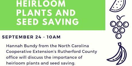 Heirloom Plants and Seed Saving tickets