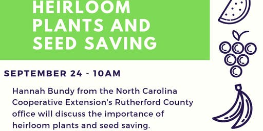 Heirloom Plants and Seed Saving