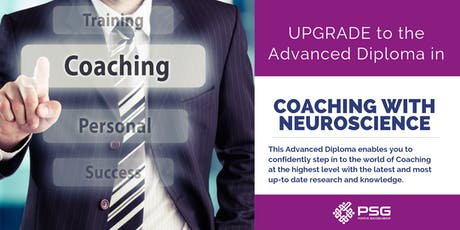 Autumn 2019 - Upgrade - Advanced Diploma in Coaching with Neuroscience tickets