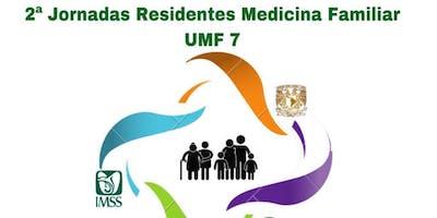 2° JORNADAS RESIDENTES MEDICINA FAMILIAR UMF 7