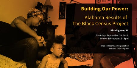 Building Our Power: Alabama Results of The Black Census Project tickets