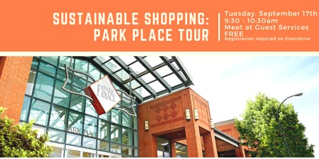 Sustainable Shopping: Park Place Tour tickets