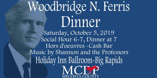 Woodbridge N. Ferris Dinner