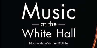 Music at the White Hall