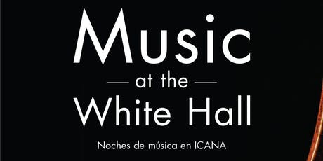 Music at the White Hall entradas