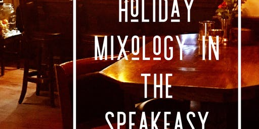 Holiday Cocktail Mixology Class at Quintana's Speakeasy