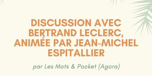 Discussion avec Bertrand Leclair animée par Jean-Michel Espitallier ! par Les Mots & Pocket (Agora)