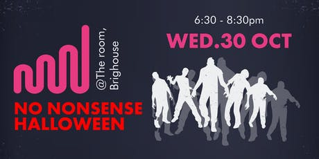 No Nonsense Halloween tickets