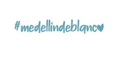 #medellíndeblanco tickets