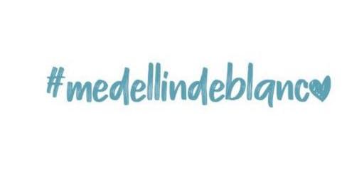 #medellíndeblanco