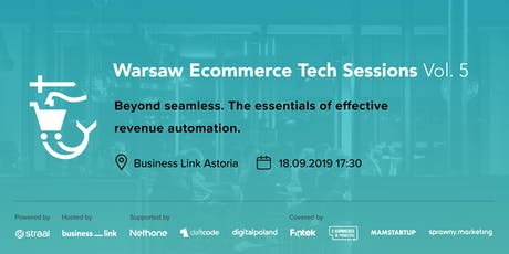 Warsaw Ecommerce Tech Sessions VOL. 5 (1st B-DAY!) tickets