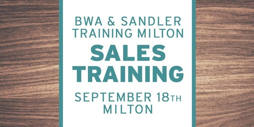BWA Sandler Training Milton – Sales Workshop