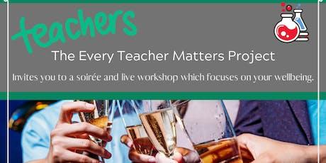 Every Teacher Matters Soiree evening tickets